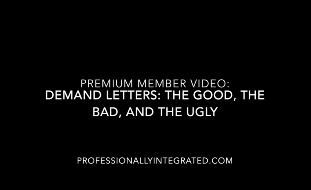 Premium Video: Demand Letters – The Good, The Bad, The Ugly